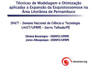 Silvana Bocanegra � DEINFO/UFRPE  Jones Albuqueque -DEINFO/UFRPE