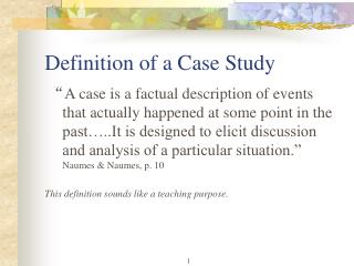Definition of a Case Study
