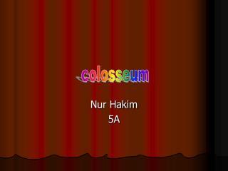 Nur Hakim 5A