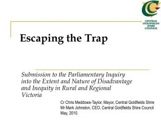 Submission to the Parliamentary Inquiry into the Extent and Nature of Disadvantage and Inequity in Rural and Regional Vi