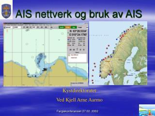 AIS nettverk og bruk av AIS
