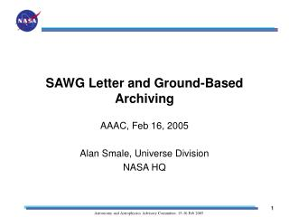 SAWG Letter and Ground-Based Archiving