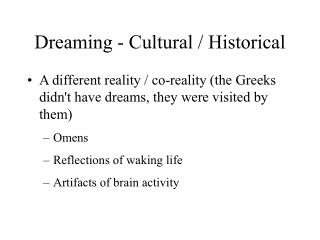Dreaming - Cultural / Historical