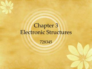 Chapter 3 Electronic Structures
