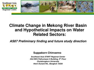 Climate Change in Mekong River Basin and Hypothetical Impacts on Water Related Sectors: