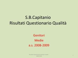 S.B.Capitanio Risultati Questionario Qualità