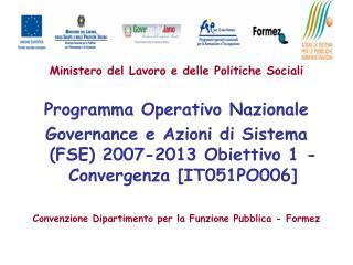 Ministero del Lavoro e delle Politiche Sociali Programma Operativo Nazionale