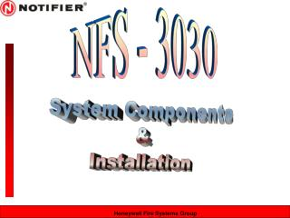 System Components & Installation