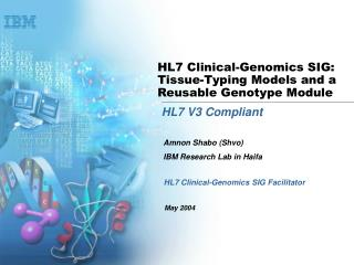 HL7 Clinical-Genomics SIG: Tissue-Typing Models and a Reusable Genotype Module
