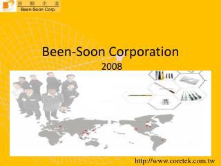 Been-Soon Corporation  2008