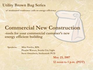 Utility Brown Bag Series