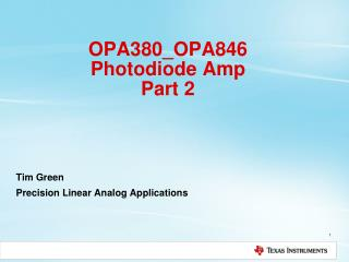 OPA380_OPA846  Photodiode Amp Part 2