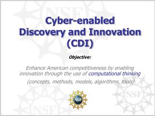Cyber-enabled Discovery and Innovation (CDI)