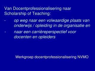 Werkgroep docentprofessionalisering NVMO