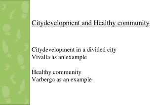 Six prioritized Local Areas