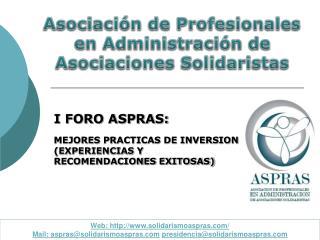 Asociación  de  Profesionales  en  Administración  de  Asociaciones  Solidaristas
