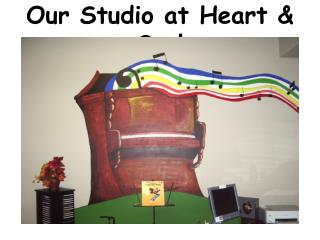 Our Studio at Heart & Soul