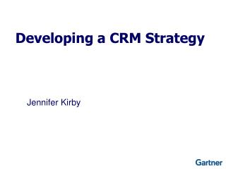 Developing a CRM Strategy