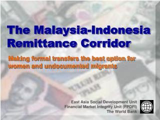 The Malaysia-Indonesia Remittance Corridor