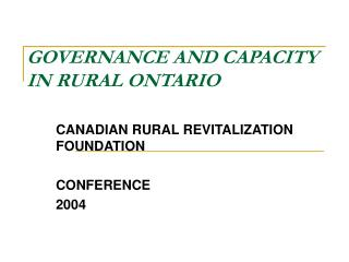 GOVERNANCE AND CAPACITY IN RURAL ONTARIO