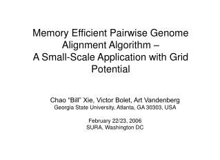 "Chao ""Bill"" Xie, Victor Bolet, Art Vandenberg Georgia State University, Atlanta, GA 30303, USA"