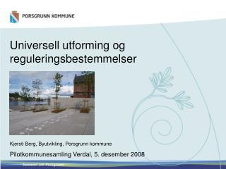 Universell utforming og reguleringsbestemmelser
