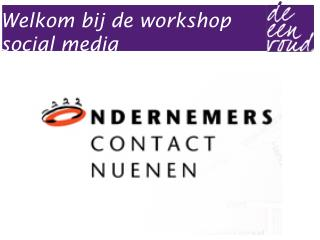 Welkom bij de workshop social media