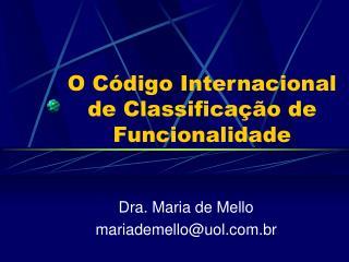 O C digo Internacional de Classifica  o de Funcionalidade