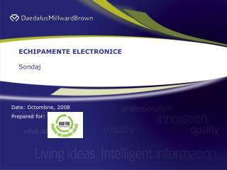 ECHIPAMENTE ELECTRONICE Sondaj