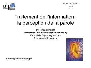 Traitement de l information : la perception de la parole