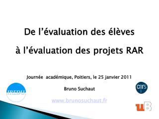 De l'évaluation des élèves à l'évaluation des projets RAR