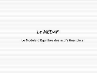 Le MEDAF