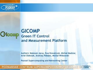 GICOMP Green IT Control and Measurement Platform