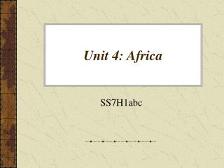 Unit 4: Africa