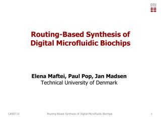 Routing-Based Synthesis of Digital  Microfluidic Biochips