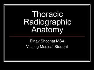 Thoracic Radiographic Anatomy