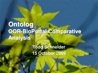 Ontolog OOR-BioPortal Comparative Analysis