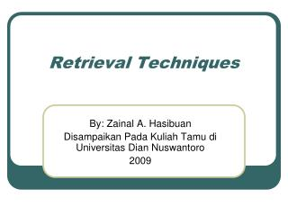Retrieval Techniques