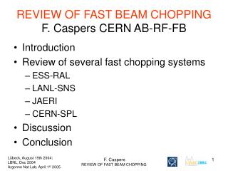 REVIEW OF FAST BEAM CHOPPING F. Caspers CERN AB-RF-FB