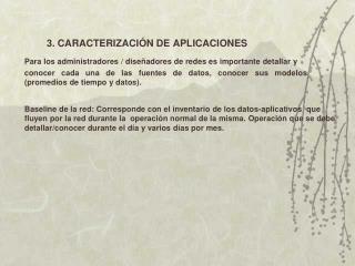 3. CARACTERIZACI�N DE APLICACIONES