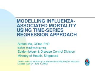 MODELLING INFLUENZA-ASSOCIATED MORTALITY USING TIME-SERIES REGRESSION APPROACH