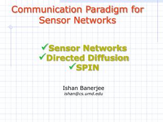Communication Paradigm for Sensor Networks