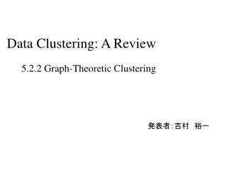 Data Clustering: A Review
