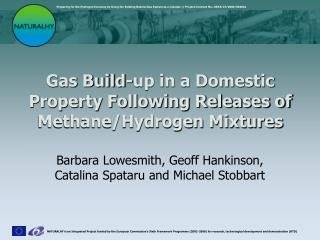 Gas Build-up in a Domestic Property Following Releases of Methane/Hydrogen Mixtures