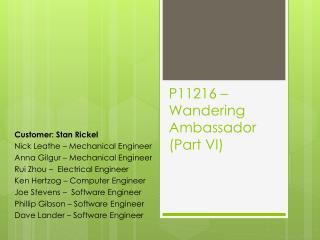 P11216 – Wandering Ambassador (Part VI)