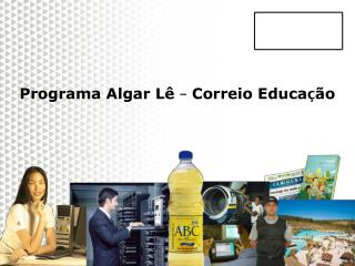 Programa Algar Lê  –  Correio Educa ç ão