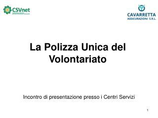 La Polizza Unica del Volontariato