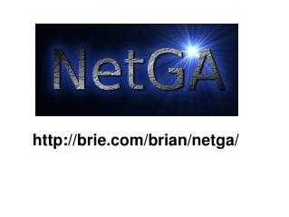 brie/brian/netga/