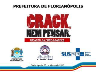 PREFEITURA DE FLORIAN�POLIS