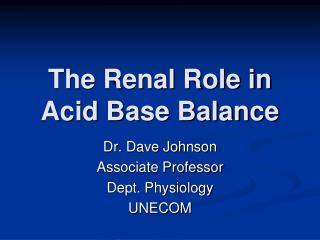 The Renal Role in Acid Base Balance